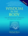 Wisdom In The Body - by Michael Kern